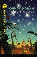 The Day Of The Triffids - S.F. Masterworks (Hardback)