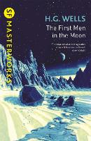 The First Men In The Moon - S.F. Masterworks (Paperback)