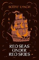 Red Seas Under Red Skies: The Gentleman Bastard Sequence, Book Two - Gentleman Bastard (Hardback)