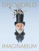 Terry Pratchett's Discworld Imaginarium (Hardback)