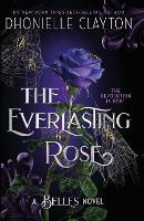 The Everlasting Rose (Paperback)