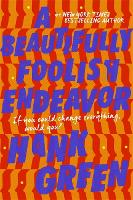 A Beautifully Foolish Endeavor (Hardback)
