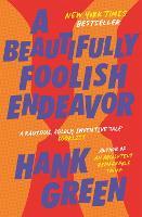 A Beautifully Foolish Endeavor (Paperback)