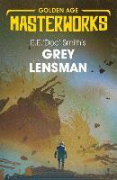 Grey Lensman - Golden Age Masterworks (Paperback)