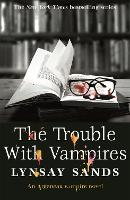 The Trouble With Vampires: Book Twenty-Nine - Argeneau Vampire (Paperback)