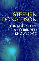 The Real Story & Forbidden Knowledge: The Gap Cycle 1 & 2 - The Gap Cycle (Paperback)
