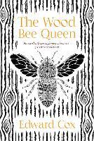 The Wood Bee Queen (Paperback)