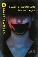 Native Tongue - S.F. Masterworks (Paperback)