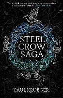 Steel Crow Saga (Paperback)