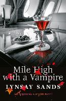 Mile High With a Vampire: Book Thirty-Three - Argeneau Vampire (Paperback)