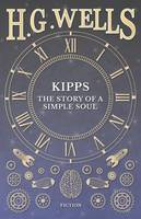 Kipps: The Story of a Simple Soul (Paperback)