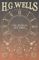 The World Set Free (Paperback)
