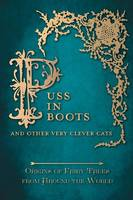 Puss in Boots' - And Other Very Clever Cats (Origins of Fairy Tales from Around the World) (Hardback)