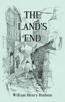 The Land's End - A Naturalist's Impressions in West Cornwall, Illustrated (Paperback)