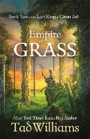 Empire of Grass: Book Two of The Last King of Osten Ard (Hardback)