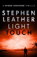 Light Touch - The Spider Shepherd Thrillers (Paperback)