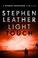 Light Touch: The 14th Spider Shepherd Thriller - The Spider Shepherd Thrillers (Paperback)