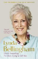 There's Something I've Been Dying to Tell You: The uplifting bestseller (Paperback)