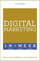 Digital Marketing In A Week