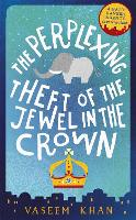 The Perplexing Theft of the Jewel in the Crown: Baby Ganesh Agency Book 2 - Baby Ganesh Agency (Paperback)