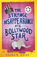 The Strange Disappearance of a Bollywood Star: Baby Ganesh Agency Book 3 - Baby Ganesh Agency (Paperback)