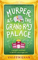 Murder at the Grand Raj Palace: Baby Ganesh Agency Book 4 - Baby Ganesh Agency (Paperback)
