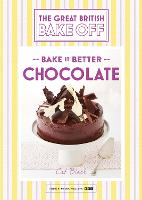 Great British Bake Off - Bake it Better (No.6): Chocolate