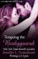 Tempting the Bodyguard (Gamble Brothers Book Three) (Paperback)