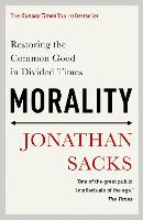 Morality: Restoring the Common Good in Divided Times (Paperback)