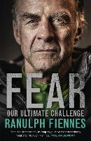 Fear: Our Ultimate Challenge (Paperback)