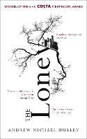The Loney: 'Full of unnerving terror . . . amazing' Stephen King (Paperback)