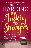 Talking to Strangers: And other ways of being human (Paperback)
