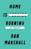 Home is Burning (Hardback)