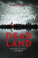 Dead Land: V.I. Warshawski 20 (Paperback)
