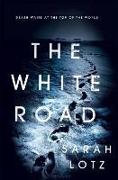 The White Road (Hardback)