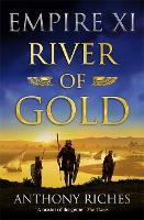 River of Gold: Empire XI - Empire series (Hardback)