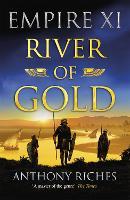 River of Gold: Empire XI - Empire series (Paperback)