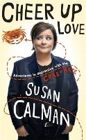Cheer Up Love: Adventures in depression with the Crab of Hate (Hardback)