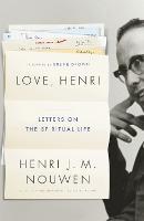 Love, Henri: Letters on the Spiritual Life (Hardback)