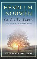 You are the Beloved: Daily Meditations for Spiritual Living (Paperback)