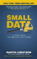 Small Data: The Tiny Clues That Uncover Huge Trends (Paperback)