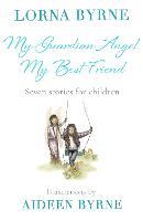 My Guardian Angel, My Best Friend