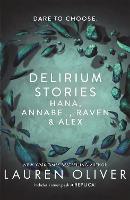 Delirium Stories: Hana, Annabel, Raven and Alex (Paperback)
