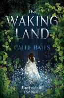 The Waking Land - The Waking Land Series (Hardback)