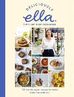 Deliciously Ella The Plant-Based Cookbook