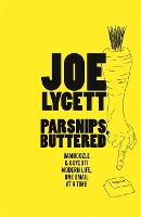 Parsnips, Buttered: How to win at modern life, one email at a time (Hardback)