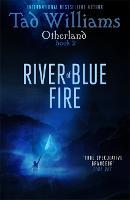 River of Blue Fire: Otherland Book 2 - Otherland (Paperback)