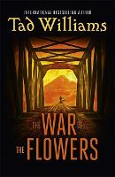 The War of the Flowers (Paperback)