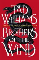Brothers of the Wind: A Last King of Osten Ard Story (Hardback)