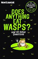 Does Anything Eat Wasps: And 101 Other Questions (Paperback)